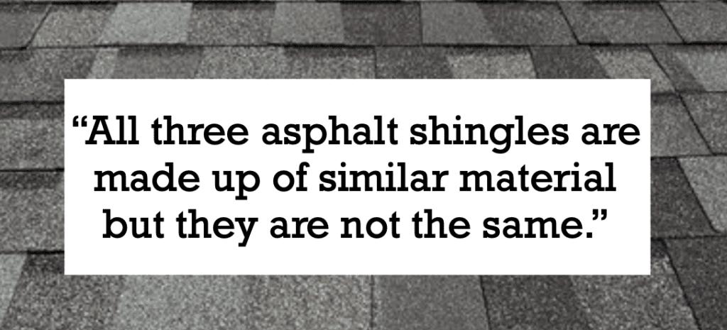 The 3 Main Types of Asphalt Shingles
