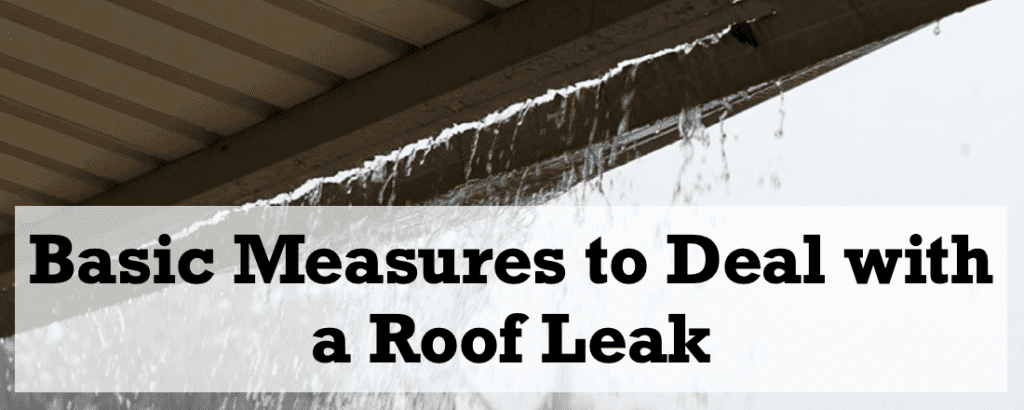 How to Stop a Leaking Roof During a Storm